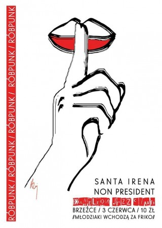 Róbpunk z Santa Irena i Non President