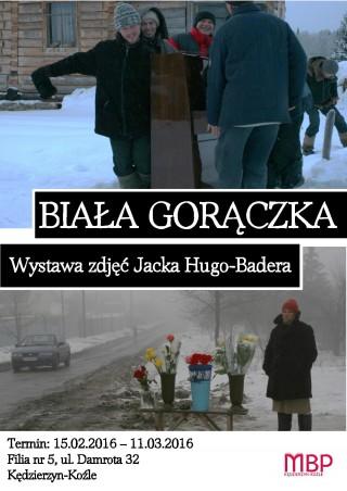 """""""Biała gorączka"""" - wystawa zdjęć Jacka Hugo-Badera"""