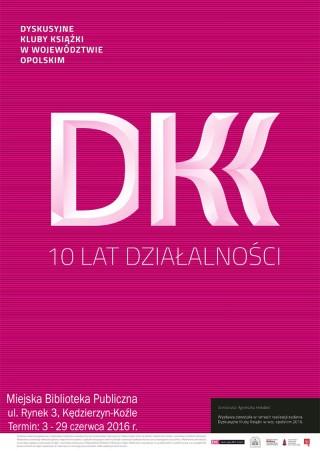 Wystawa DKK - 10 lat działalności