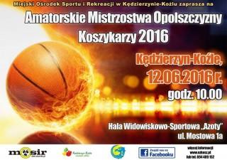 Amatorskie Mistrzostwa Opolszczyzny Koszykarzy AMOK 2016