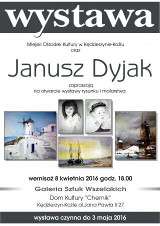 Wystawa prac Janusza Dyjaka