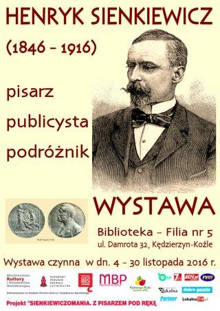 Henryk Sienkiewicz – pisarz, publicysta, podróżnik