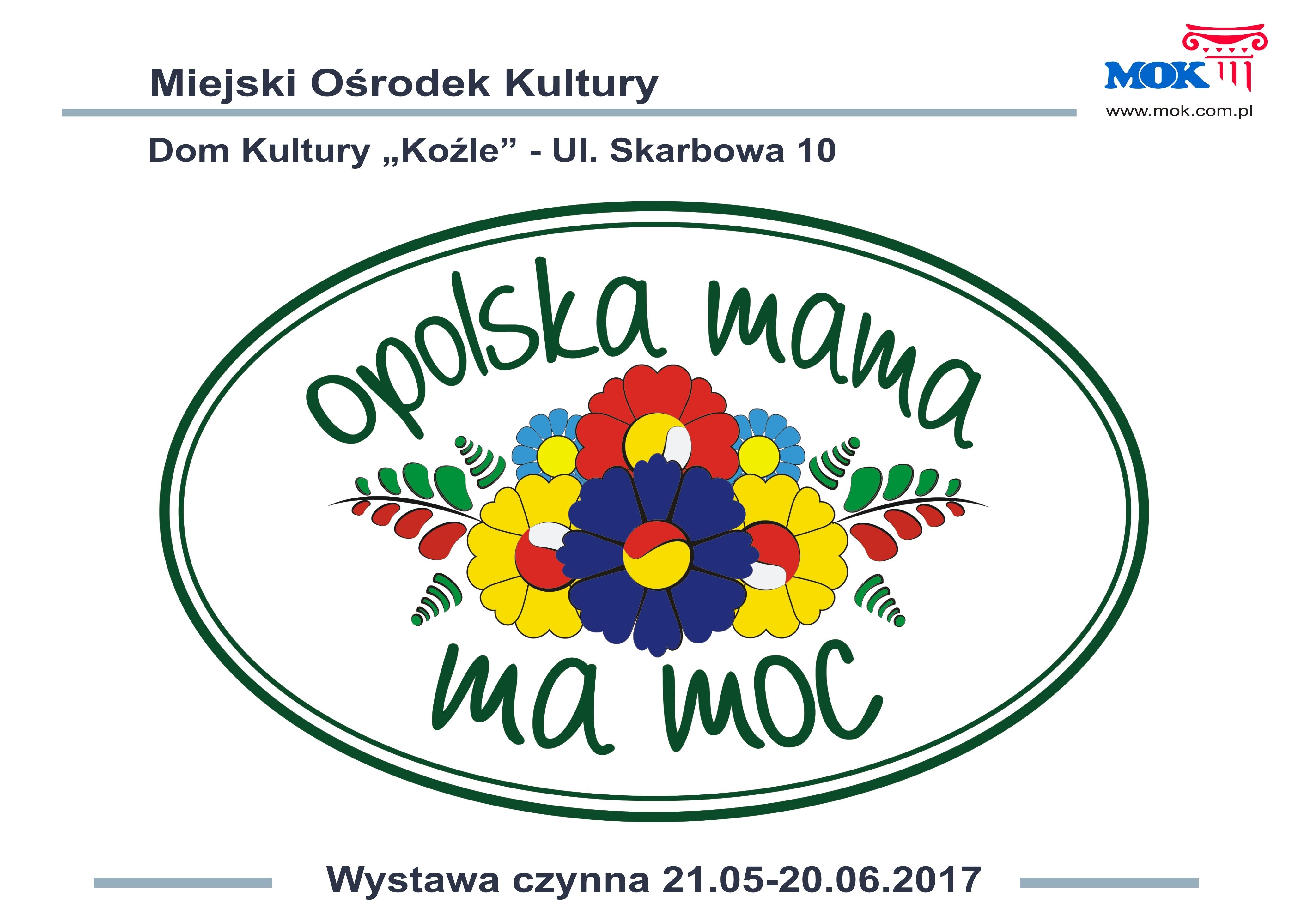 """Plakat: Wystawa fotografii """"Opolska mama ma moc"""""""
