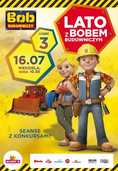 Plakat: Lato z Bobem Budowniczym cz. 3