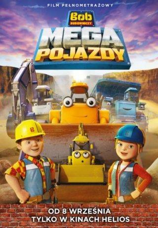 Bob Budowniczy: Mega Pojazdy