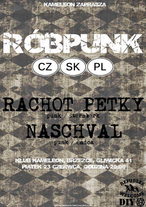 Plakat: Powitanie lata z Róbpunk: Rachot Petky + Naschval