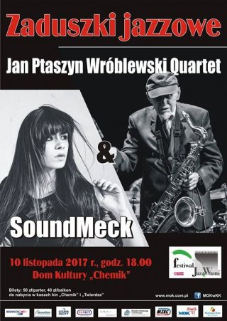 Plakat: Zaduszki jazzowe: Jan Ptaszyn Wróblewski & SoundMed