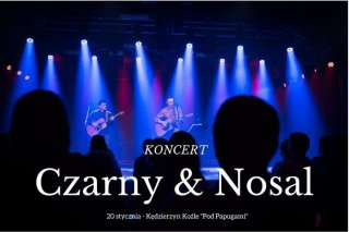 Koncert duetu Czarny-Nosal
